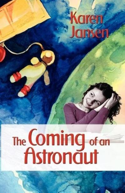The Coming of an Astronaut