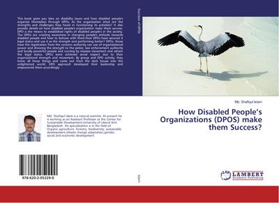 How Disabled People's Organizations (DPOS) make them Success?