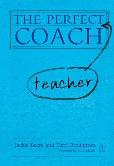 The Perfect (Teacher) Coach
