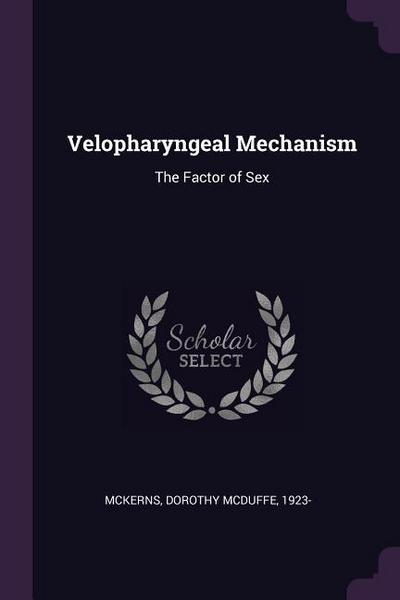 Velopharyngeal Mechanism: The Factor of Sex