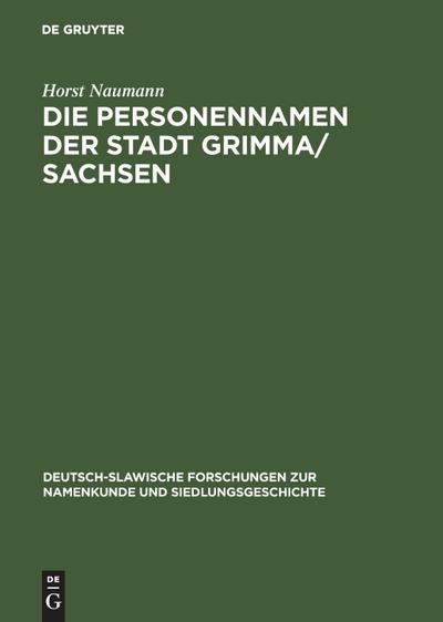 Die Personennamen der Stadt Grimma / Sachsen