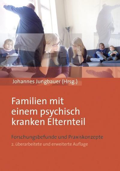 Familien mit einem psychisch kranken Elternteil
