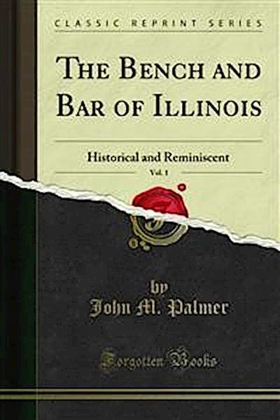 The Bench and Bar of Illinois