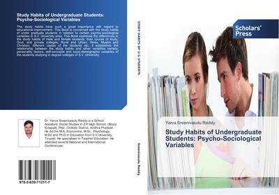 Study Habits of Undergraduate Students: Psycho-Sociological Variables