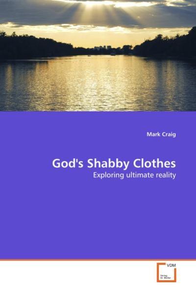 God's Shabby Clothes