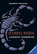 Scorpia Rising   ; RTB - Alex Rider 9; Aus d. Engl. v. Ströle, Wolfram; Deutsch