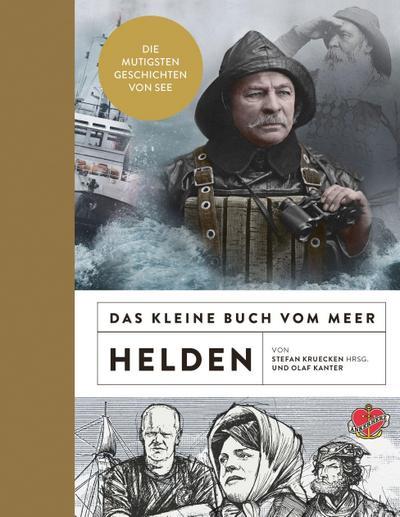 Das kleine Buch vom Meer: Helden