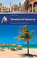 Varadero & Havanna: Reiseführer mit vielen pr ...