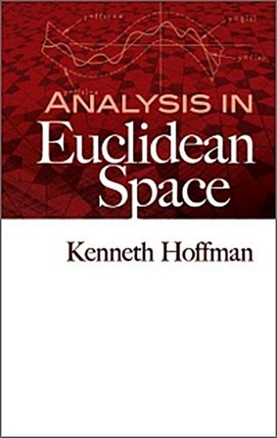 Analysis in Euclidean Space