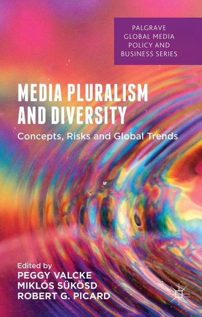 Media Pluralism and Diversity