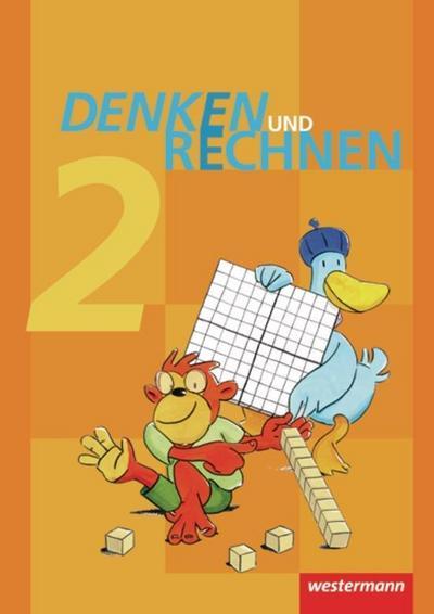 Denken und Rechnen 2. Schülerband. Grundschulen in Hamburg, Bremen, Hessen, Niedersachsen, Nordrhein-Westfalen, Rheinland-Pfalz, Saarland und Schleswig-Holstein