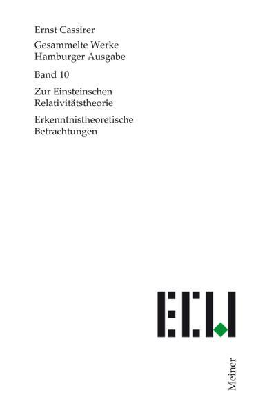 Gesammelte Werke. Hamburger Ausgabe / Zur Einsteinschen Relativitätstheorie