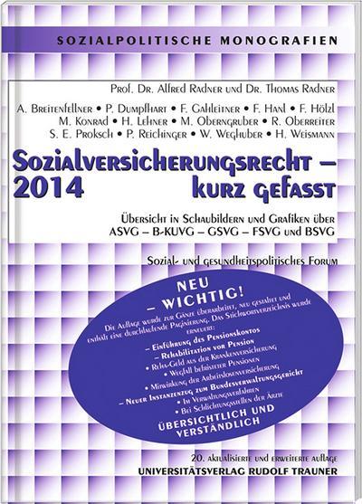 Sozialversicherungsrecht 2014 - kurz gefasst: Sozial- und gesundheitspolitisches Forum