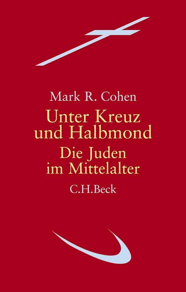 Unter Kreuz und Halbmond Mark R. Cohen