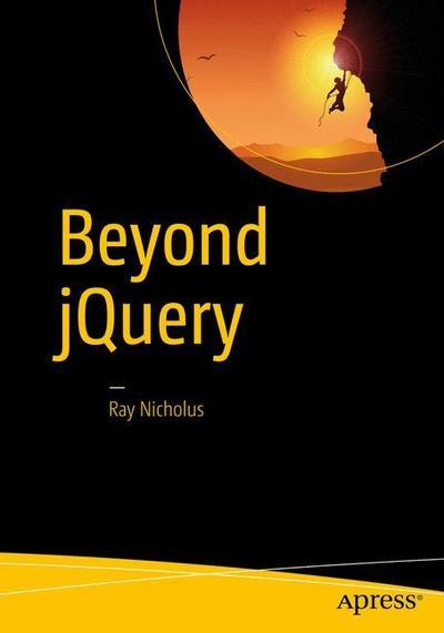 Beyond jQuery