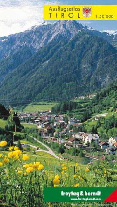 Ausflugsatlas Tirol 1 : 50 000