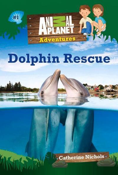 Animal Planet Adventures: Dolphin Rescue