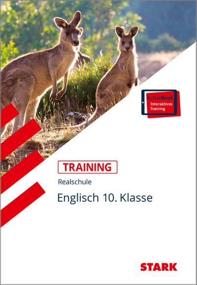 Training Realschule - Englisch 10. Klasse + ActiveBook