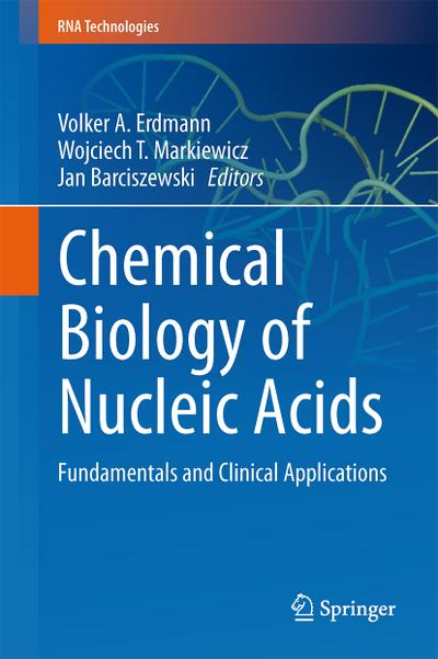 Chemical Biology of Nucleic Acids
