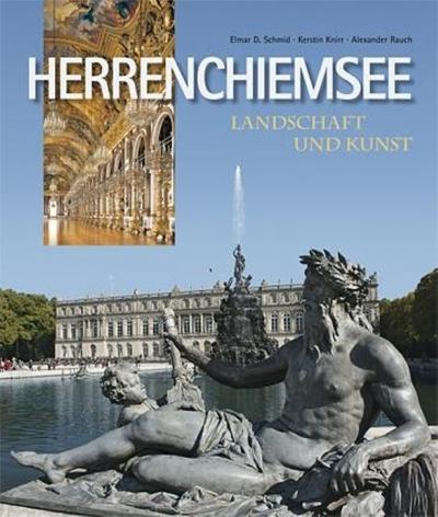 Herrenchiemsee - Landschaft und Kunst