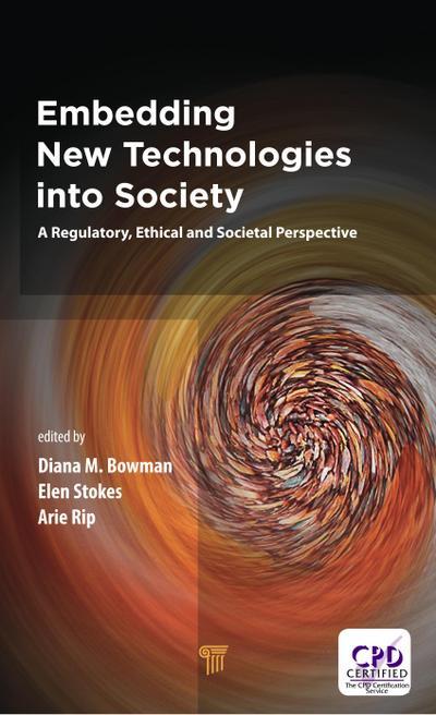 Embedding New Technologies into Society