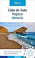 Cabo de Gata – Mojácar – Almería: Mit Almeria & Mojacar