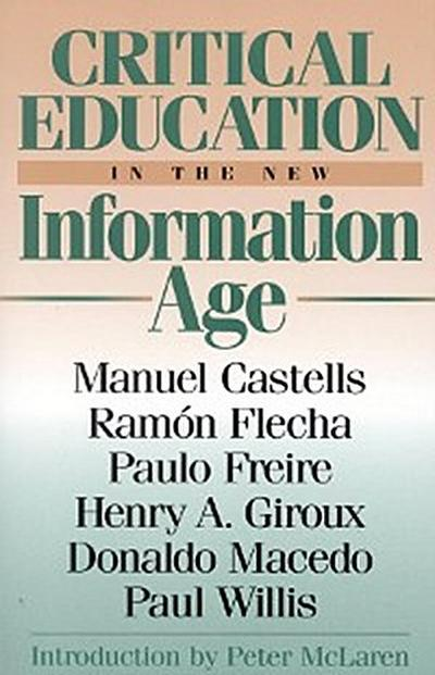 Critical Education in the New Information Age