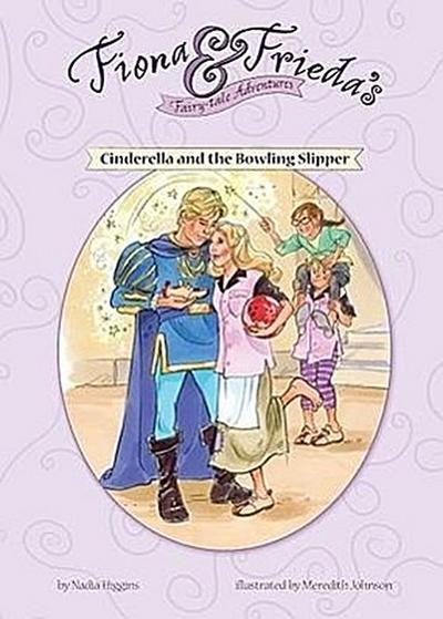 Cinderella and the Bowling Slipper