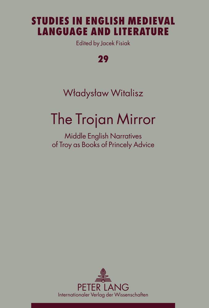 The Trojan Mirror Wladyslaw Witalisz
