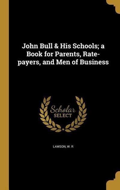 JOHN BULL & HIS SCHOOLS A BK F