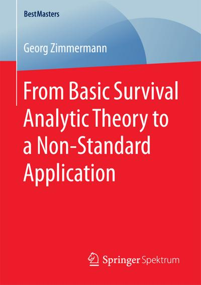 From Basic Survival Analytic Theory to a Non-Standard Application