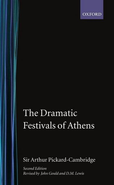The Dramatic Festivals of Athens