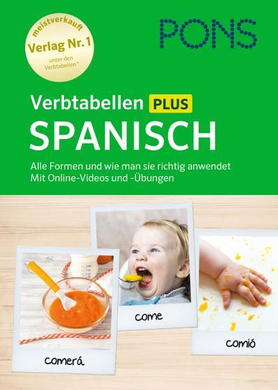 PONS Verbtabellen Plus Spanisch: Alle Formen und wie man sie richtig anwendet. Mit Online-Videos und -Übungen