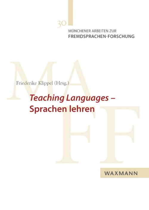 Teaching Languages - Sprachen lehren, Friederike Klippel