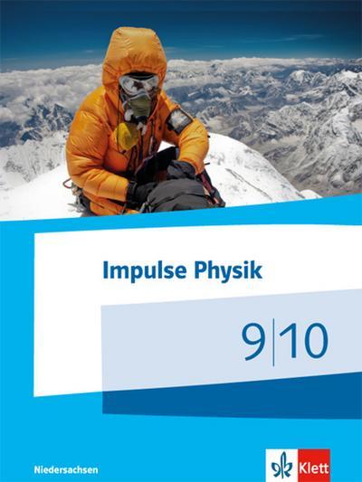 Impulse Physik - Ausgabe Niedersachsen für G9 / Schülerbuch Klasse 9/10. Ab 2015