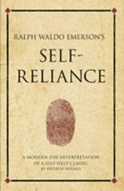 Ralph Waldo Emerson's Self Reliance