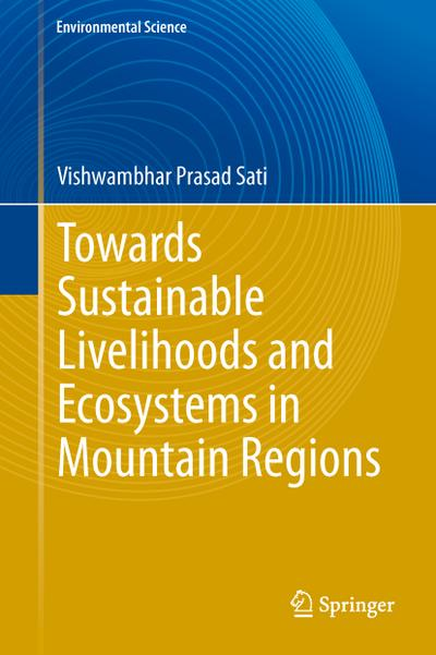 Towards Sustainable Livelihoods and Ecosystems in Mountain Regions