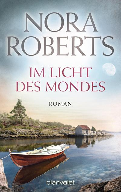 Im Licht des Mondes: Roman (Die Insel-Trilogie, Band 3)