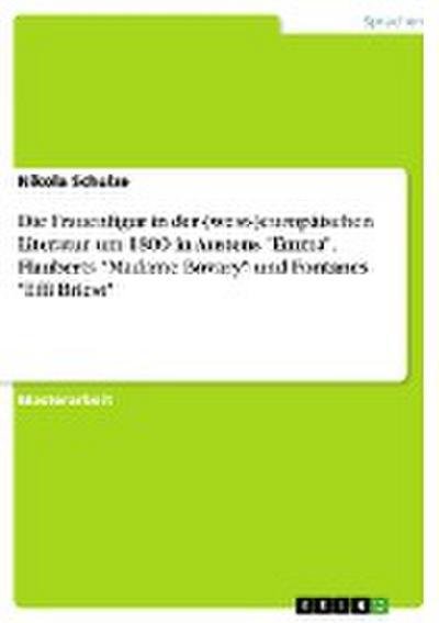 Die Frauenfigur in der (west-)europäischen Literatur um 1800 in Austens