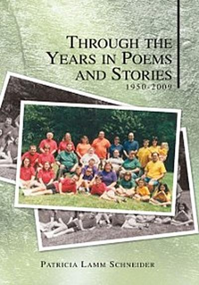 Through the Years in Poems and Stories