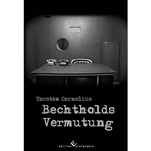 Bechtholds Vermutung Torsten Cornelius