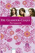 Die Glamour-Clique - Partypanik   ; Aus d. Engl. v. Wiemken, Simone; Deutsch;  -