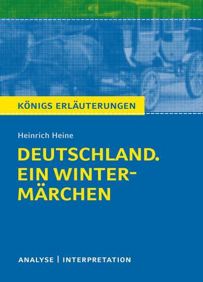 Deutschland. Ein Wintermärchen von Heinrich Heine.