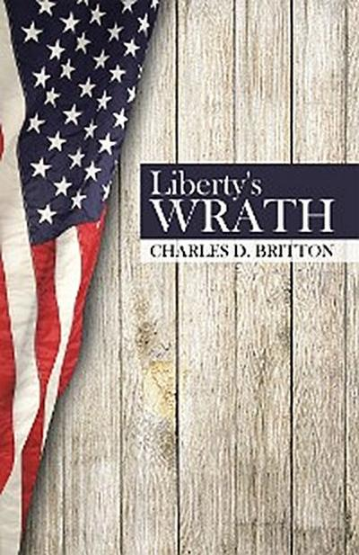 Liberty's Wrath