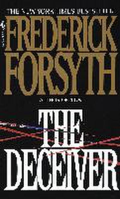 The Deceiver - Bantam Books - Taschenbuch, Englisch, Frederick Forsyth, A Novel, A Novel