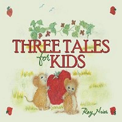 Three Tales for Kids