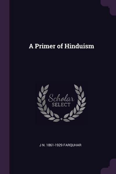 A Primer of Hinduism