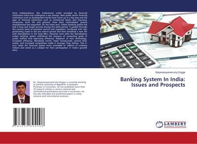 Banking System In India: Issues and Prospects
