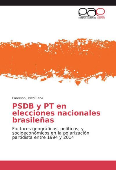 PSDB y PT en elecciones nacionales brasileñas