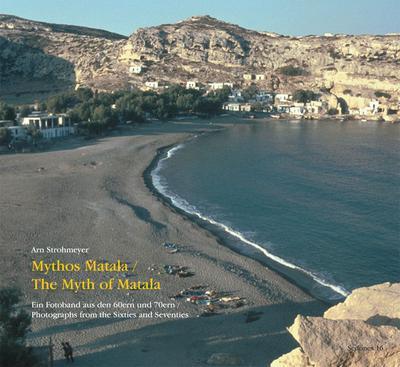 Mythos Matala / The Myth of Matala